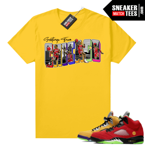 What the 5s Jordan Sneaker Tee Shirts Yellow Greetings From Chicago