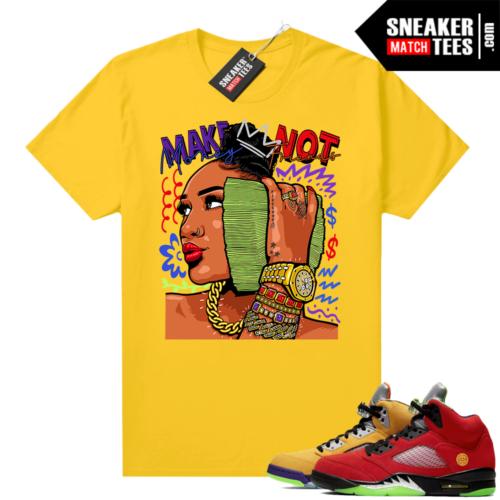What the 5s Jordan Sneaker Tee Shirts Yellow Make Money Not Friends