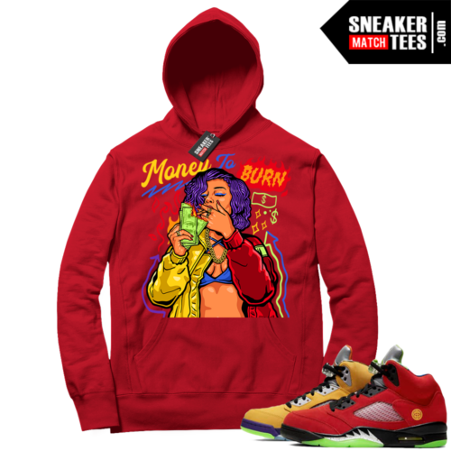 What the 5s Sneaker Hoodie Red Money To Burn