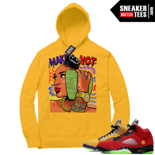 What the 5s Sneaker Hoodie Yellow Make Money Not Friends