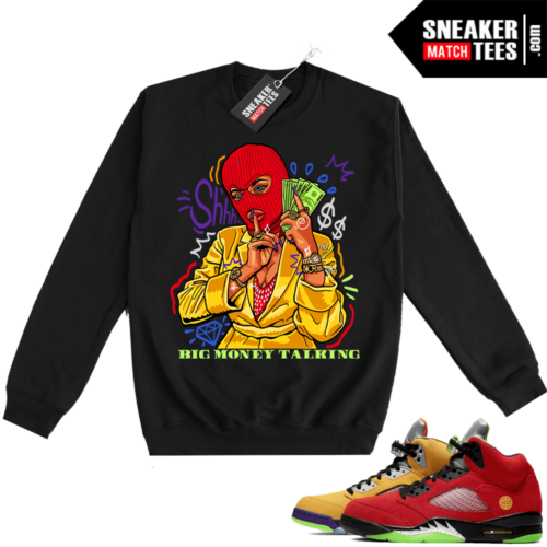 What the 5s Sweatshirt Crewneck Black Big Money Talking