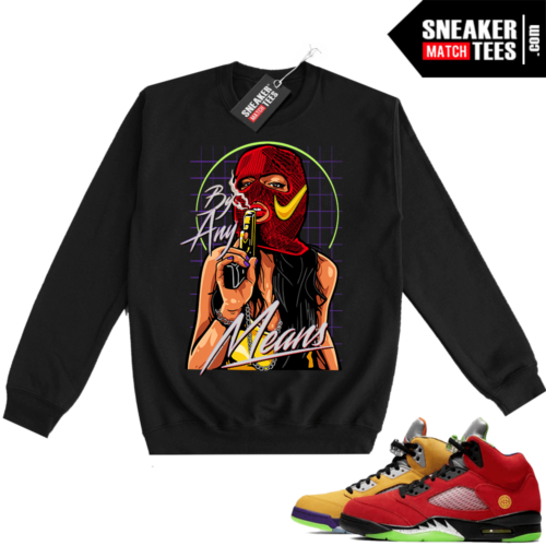 What the 5s Sweatshirt Crewneck Black By Any Means