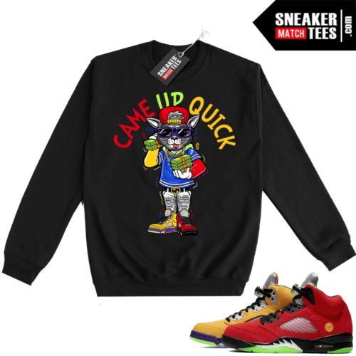 What the 5s Sweatshirt Crewneck Black Came Up Quick