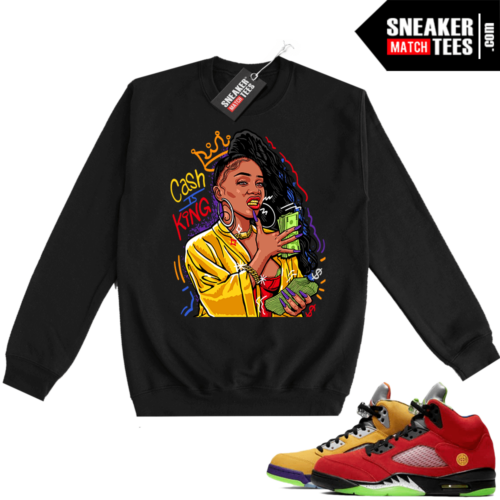 What the 5s Sweatshirt Crewneck Black Cash Is King