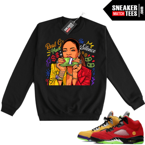 What the 5s Sweatshirt Crewneck Black Real Gs Move In Silence