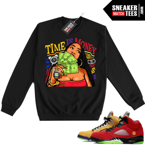 What the 5s Sweatshirt Crewneck Black Time Is Money