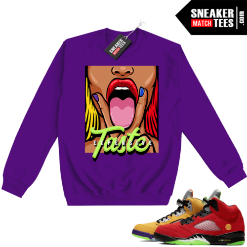 What the 5s Sweatshirt Crewneck Purple Expensive Taste