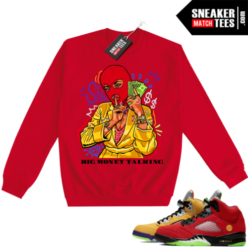 What the 5s Sweatshirt Crewneck Red Big Money Talking