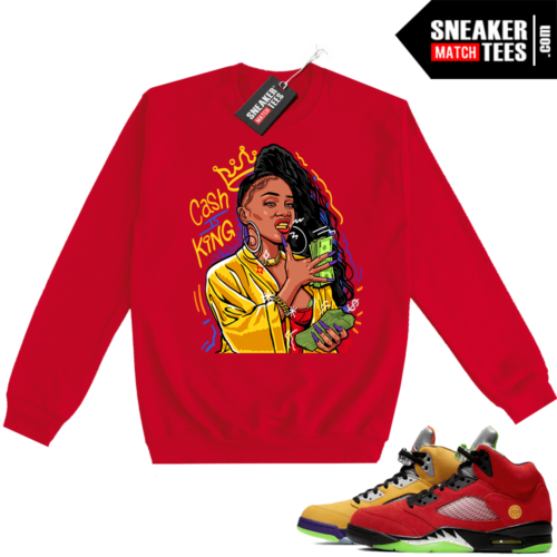 What the 5s Sweatshirt Crewneck Red Cash Is King