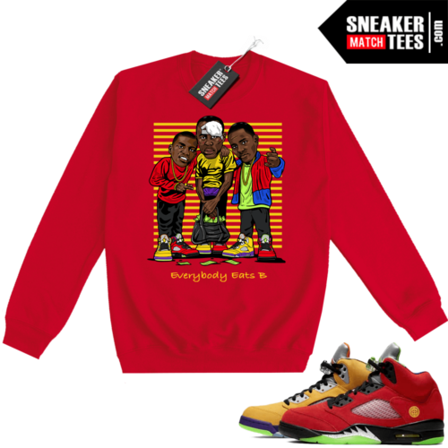 What the 5s Sweatshirt Crewneck Red Everybody Eats B
