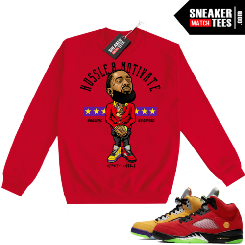 What the 5s Sweatshirt Crewneck Red Hussle Motivate