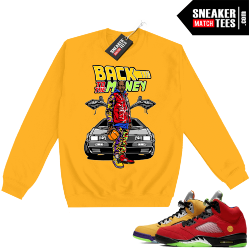 What the 5s Sweatshirt Crewneck Yellow Back to the Money