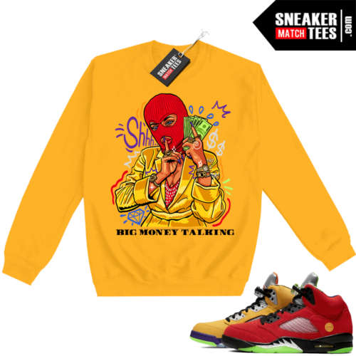 What the 5s Sweatshirt Crewneck Yellow Big Money Talking
