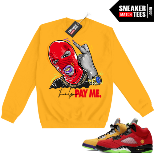 What the 5s Sweatshirt Crewneck Yellow Pay Me