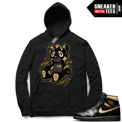 Jordan 1 Black Gold Metallic Sneaker Match Hoodie Black Young & Heartless Teddy