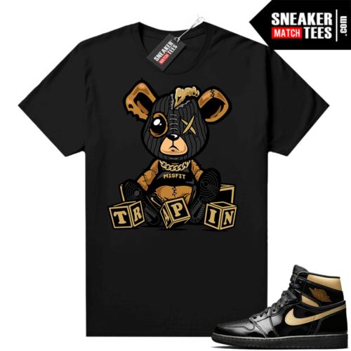 Jordan 1 Black Gold Metallic Sneaker Match Shirt Black Trappin Misfit Teddy