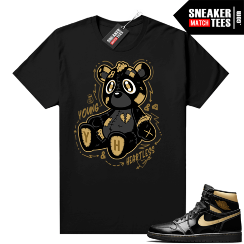 Jordan 1 Black Gold Metallic Sneaker Match Shirt Black Young & Heartless Teddy