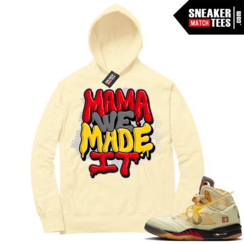 OFF White Jordan 5 Sail Sneaker Hoodies Light Yellow Mama We Made It Bubble Drip