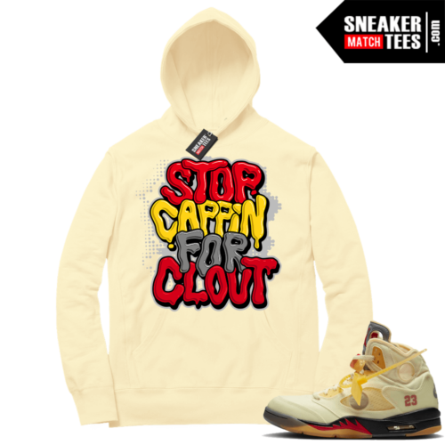 OFF White Jordan 5 Sail Sneaker Hoodies Light Yellow Stop Cappin For Clout Bubble Drip