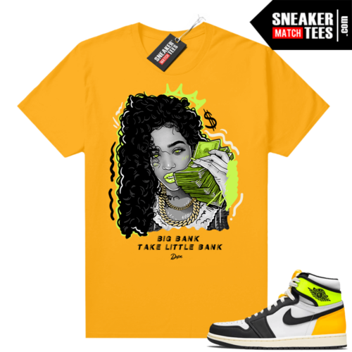 Air Jordan 1 Volt Gold shirt to match Gold Big Bank