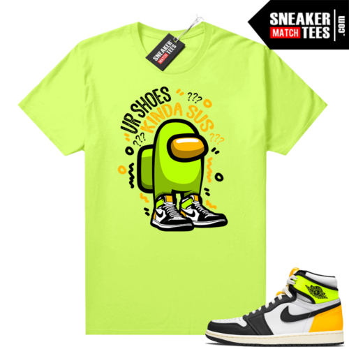Air Jordan 1 Volt Gold shirt to match Neon Yellow Shoes SUS