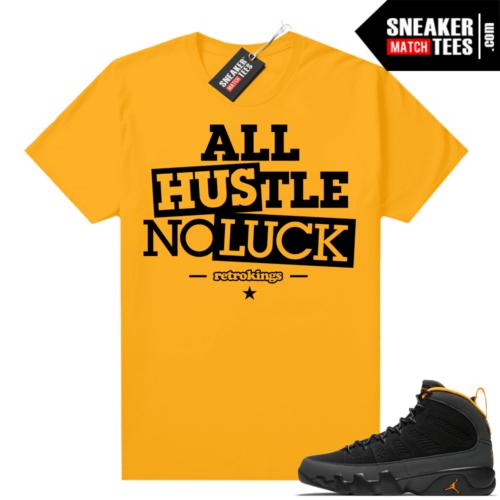 Jordan 9 University Gold Shirt All Hustle
