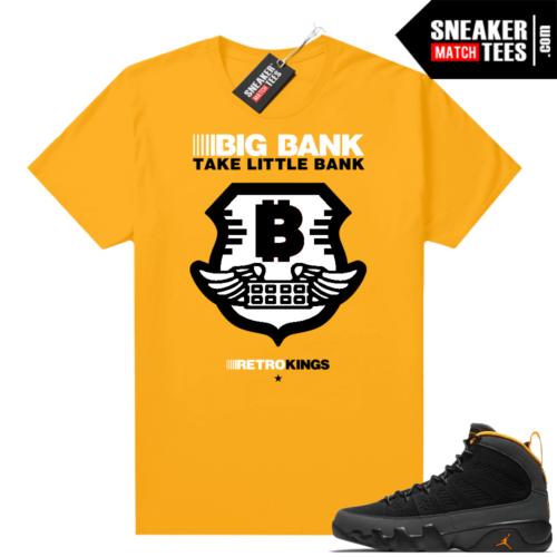 Jordan 9 University Gold Shirt Big Bank Take Little Bank