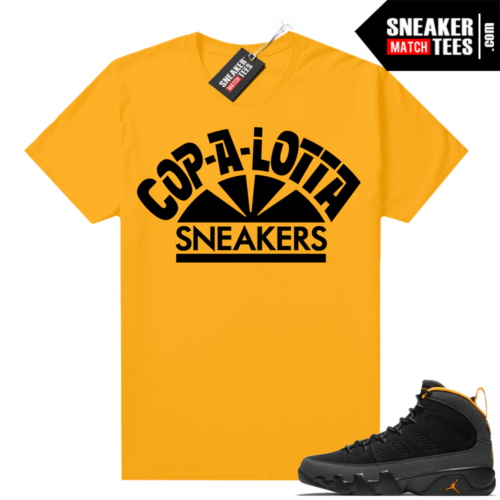 Jordan 9 University Gold Shirt Cop Alot