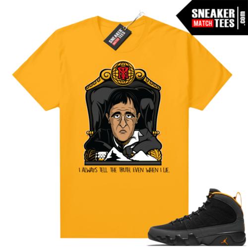 Jordan 9 University Gold Shirt Even When I lie