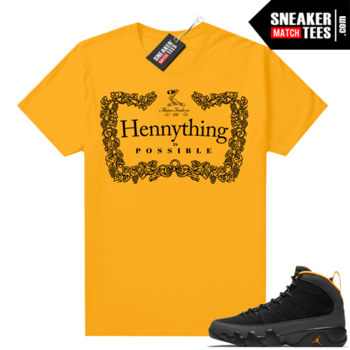 Jordan 9 University Gold Shirt Hennything