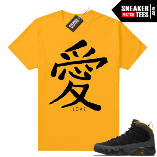 Jordan 9 University Gold Shirt Japanese Calligraphy Love