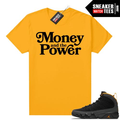 Jordan 9 University Gold Shirt Money and the Power