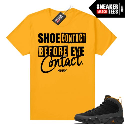 Jordan 9 University Gold Shirt Shoe Contact