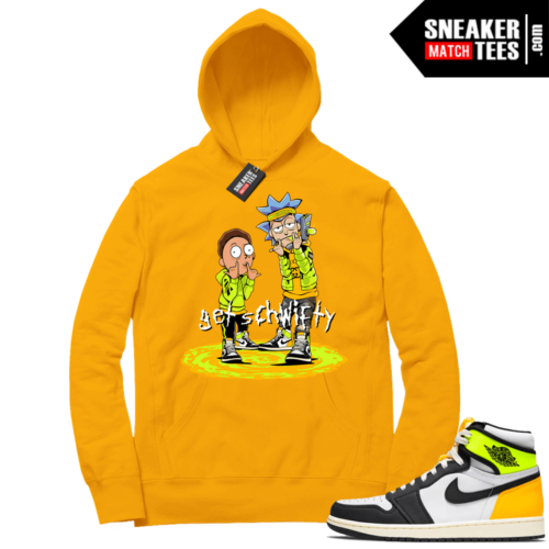 Volt Gold Hoodies to match Jordan 1 Gold Get Schwifty